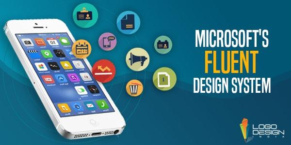 Microsofts Fluent Design System